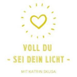 Voll du – sei dein Licht – BLOG